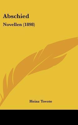 Abschied: Novellen (1898) Heinz Tovote
