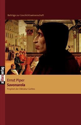 Savonarola  by  Ernst Piper