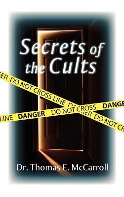 Secrets of the Cults Thomas Mccarroll