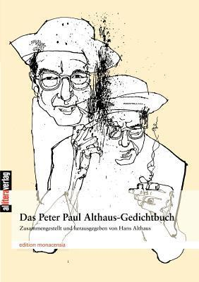 Das Peter Paul Althaus-Gedichtbuch  by  Peter Paul Althaus