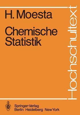 Chemische Statistik  by  H. Moesta