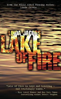 Lake of Fire: Book Three in the Yellowstone Series Linda Jacobs