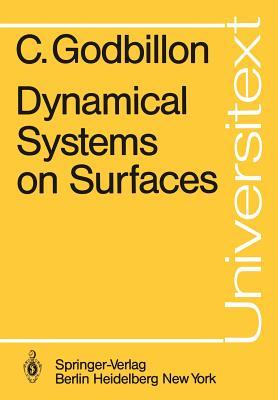 Dynamical Systems On Surfaces Claude Godbillon