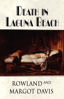 Death in Laguna Beach Rowland Davis