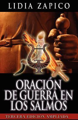 Oracion de Guerra En Los Salmos: Tercera Edicion Ampliada  by  Lidia Zapico