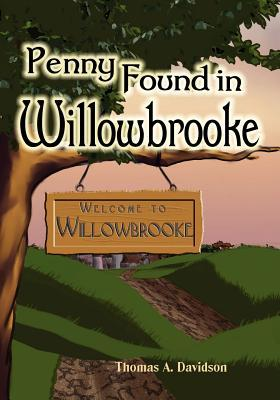Penny Found in Willowbrooke Thomas A. Davidson