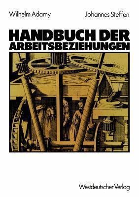 Handbuch Der Arbeitsbeziehungen Wilhelm Adamy