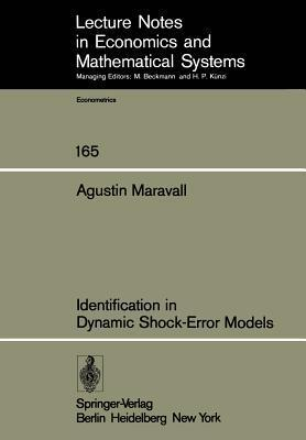 Identification in Dynamic Shock-Error Models  by  A. Maravall