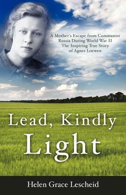 Lead Kindly Light Helen Grace Lescheid