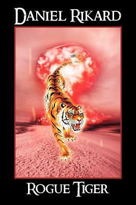 Rogue Tiger Daniel Rikard
