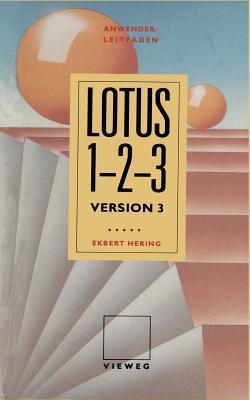 Anwender Leitfaden Lotus 1-2-3  by  Ekbert Hering