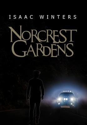Norcrest Gardens  by  Isaac Winters