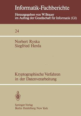 Kryptographische Verfahren in Der Datenverarbeitung  by  Norbert Ryska
