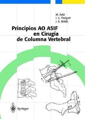 Principios Ao Asif En Cirugia de Columna Vertebral Max Aebi
