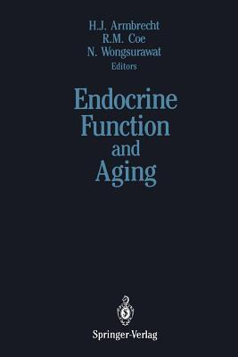 Endocrine Function and Aging H. James Armbrecht
