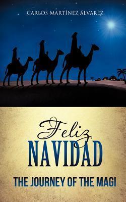 Feliz Navidad  by  Carlos Martínez Álvarez