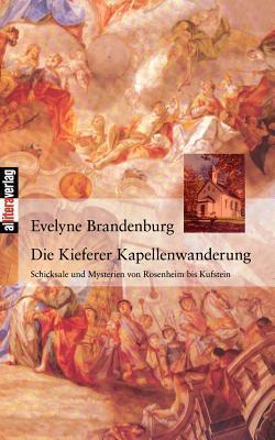 Die Kieferer Kapellenwanderung Evelyne Brandenburg