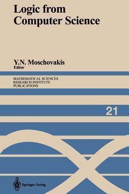 Logic from Computer Science: Proceedings of a Workshop Held November 13 17, 1989 Yiannis N. Moschovakis