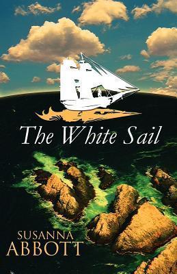 The White Sail  by  Susanna Abbott