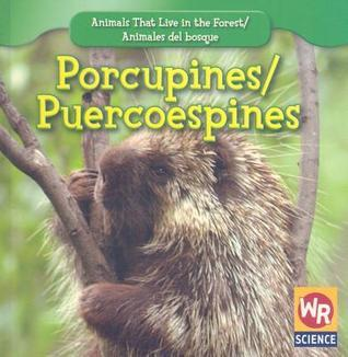 Porcupines/Puercoespines  by  JoAnn Early Macken