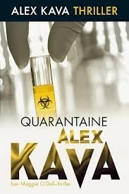 Quarantaine (Maggie ODell, #6)  by  Alex Kava