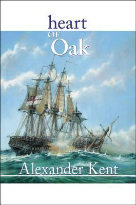 Heart of Oak: The Bolitho Novels #27 Alexander Kent