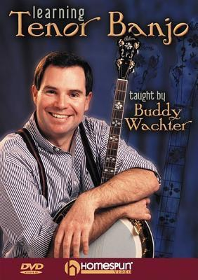 Learning Tenor Banjo  by  Buddy Wachter
