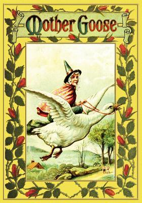 Mother Goose  by  Holiday The Holiday Publishing Company