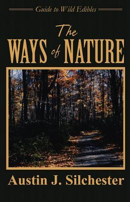The Ways of Nature  by  Austin J. Silchester