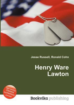 Henry Ware Lawton  by  Jesse Russell