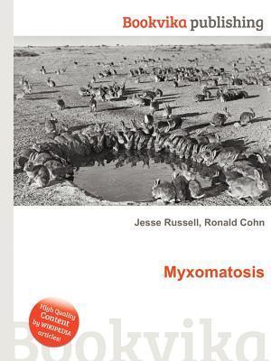 Myxomatosis Jesse Russell