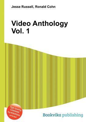 Video Anthology Vol. 1 Jesse Russell