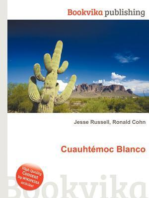 Cuauht Moc Blanco  by  Jesse Russell