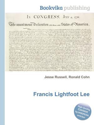 Francis Lightfoot Lee  by  Jesse Russell