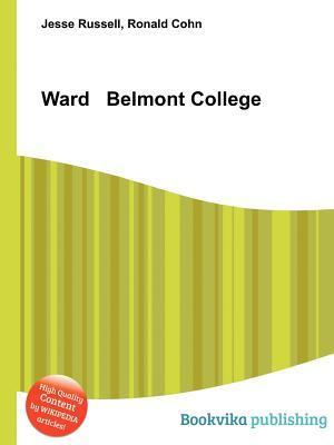 Ward Belmont College  by  Jesse Russell