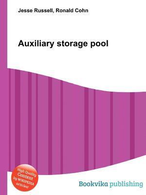 Auxiliary Storage Pool Jesse Russell