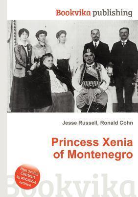 Princess Xenia of Montenegro Jesse Russell