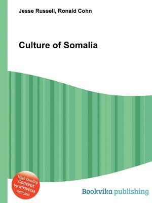Culture of Somalia  by  Jesse Russell