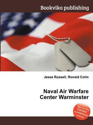 Naval Air Warfare Center Warminster  by  Jesse Russell