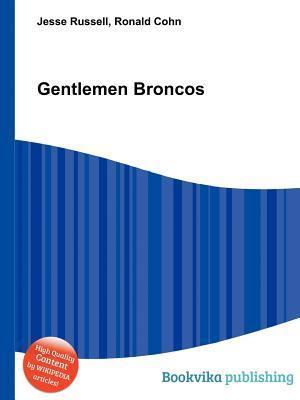 Gentlemen Broncos  by  Jesse Russell