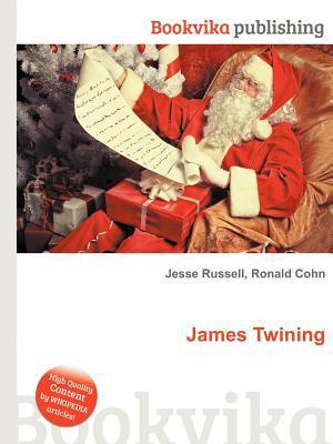 James Twining  by  Jesse Russell