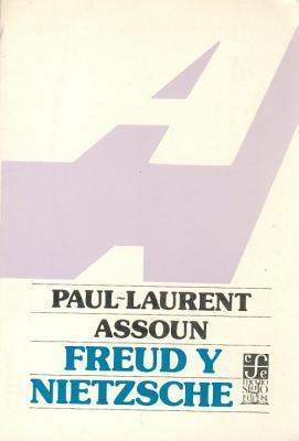 Freud y Nietzsche Paul-Laurent Assoun