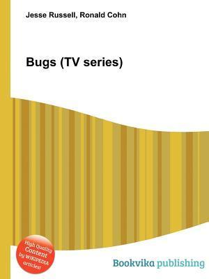 Bugs (TV Series)  by  Jesse Russell