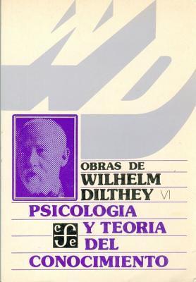Psicologia y Teoria del Conocimiento Wilhelm Dilthey