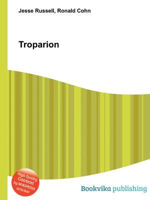 Troparion  by  Jesse Russell