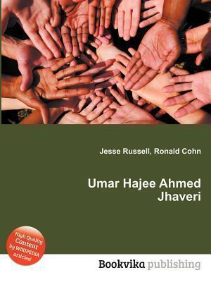 Umar Hajee Ahmed Jhaveri  by  Jesse Russell