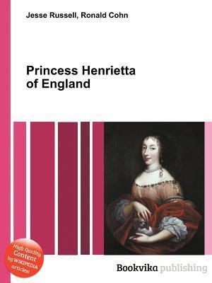 Princess Henrietta of England Jesse Russell