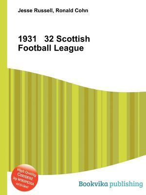 1931 32 Scottish Football League  by  Jesse Russell