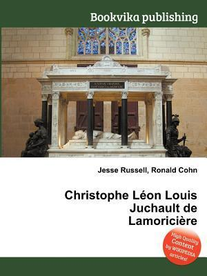 Christophe L on Louis Juchault de Lamorici Re  by  Jesse Russell
