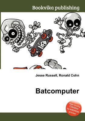 Batcomputer Jesse Russell